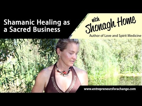 Shonagh Home,Love & Spirit Medicine