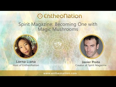 Spirit Medicine: Becoming One with Magic Mushrooms | Javier Prato