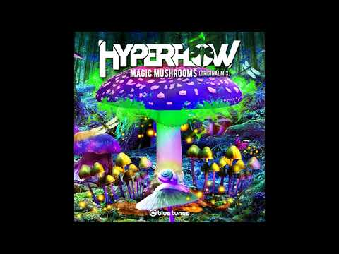 Hyperflow – Magic Mushrooms – Official