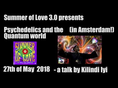 Psychedelics and the Quantum World – interview with Kilindi Iyi