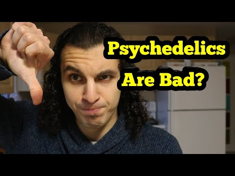 The Dangers of Psychedelics (DMT, LSD, Magic Mushrooms, Psilocybin, Acid)