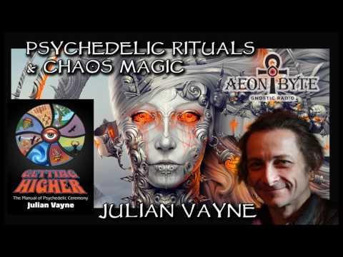 Psychedelic Rituals & Chaos Magic